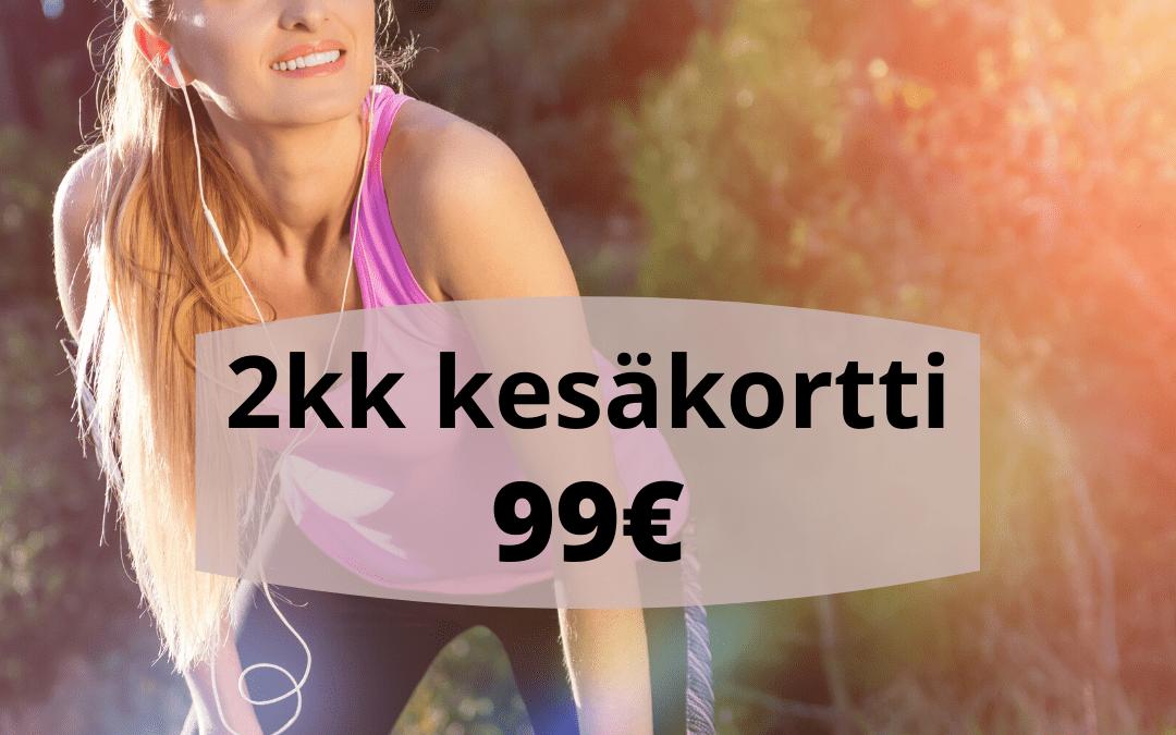 2kk Kesäkortti hintaan 99€ (ovh. 198€)